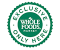 Whole Foods Exclusive